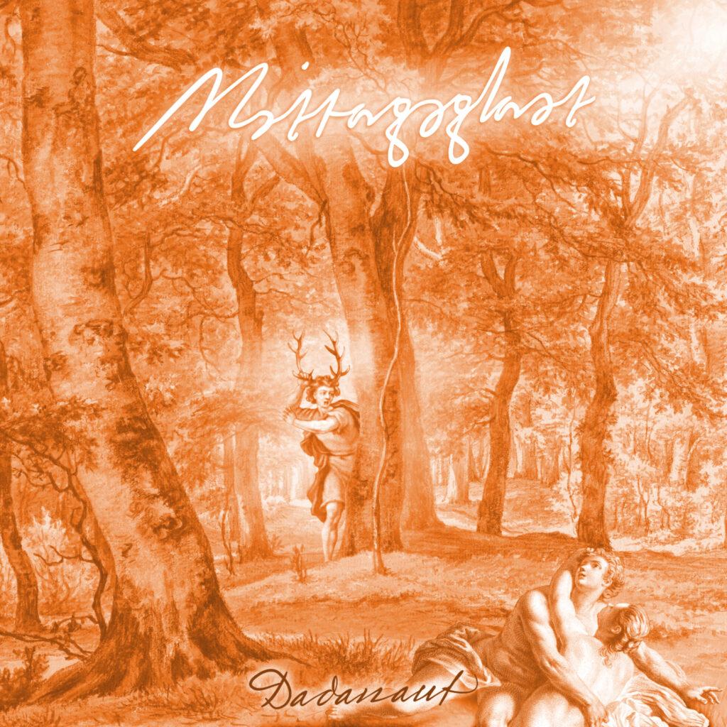 Mittagsglast - Lied von Dadanaut vom Album Tagträume